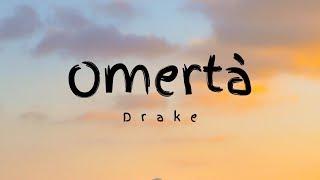 Drake - Omertà (Lyrics)