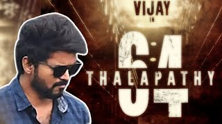 BREAKING: Thalapathy 64 Latest Update
