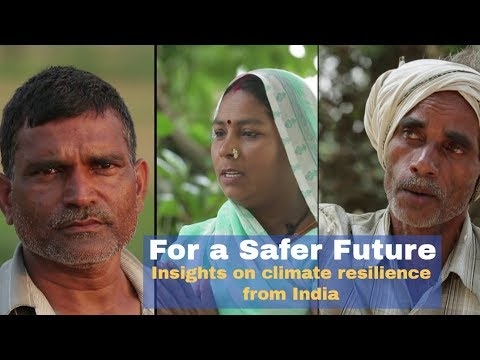 For a Safer Future: Insights on climate resilience from India