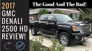 Review: 2017 GMC Denali 2500 HD Pickup [Part 2] Pre Lift