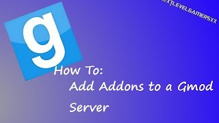 How to: Add Addons To A Gmod Server [Collection]