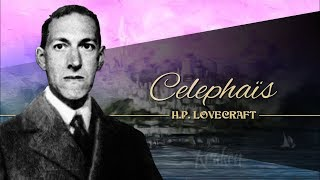 Celephais, de Howard Phillips Lovecraft