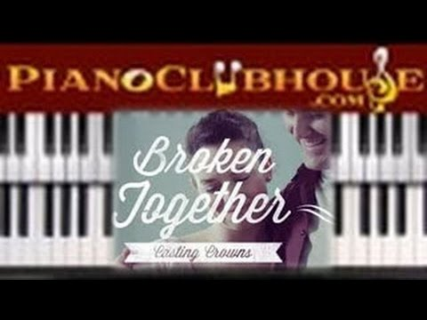 🎹  BROKEN TOGETHER - Casting Crowns (easy piano tutorial lesson)