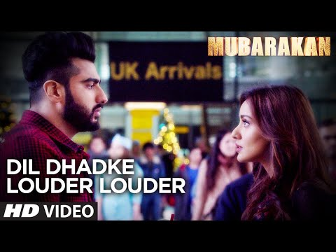 Dil Dhadke Louder Louder Video Song l MUBARAKAN | Anil Kapoor Arjun Kapoor | Ileana | Athiya | Neha