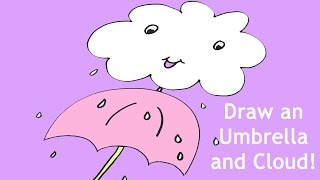 How To Draw An Umbrella And Cloud Easy Drawing Lesson For Kids
