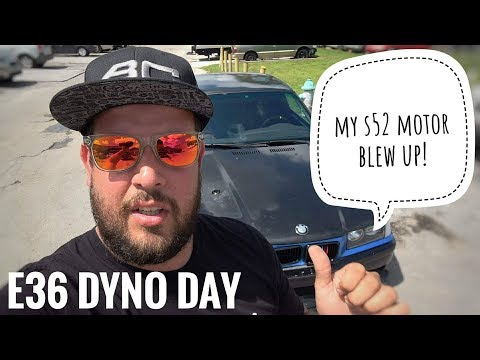 MY E36 DRIFTCAR DYNO DAY  MY ENGINE BLEW UP