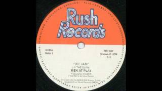 MEN AT PLAY - Dr. Jam [In The Slam] (Final Re-Mix) [HQ]