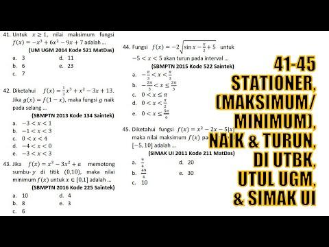5 Soal Penggunaan Turunan (41–45) Stationer, Fungsi Naik & Turun. Tipe UTBK, Utul UGM dan SIMAK UI.