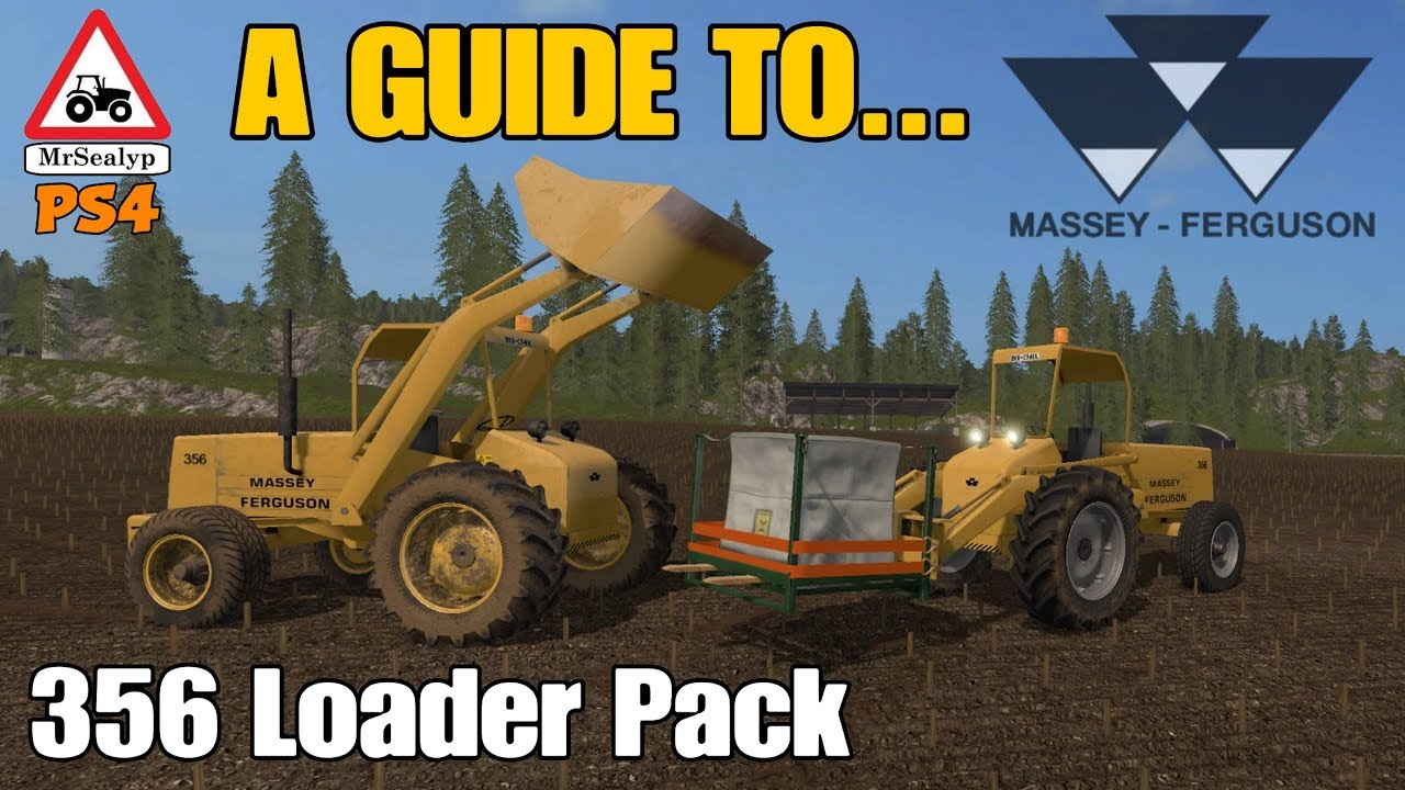A Guide to Massey Ferguson 356 Loader Pack, New Mod Console! Farming ...