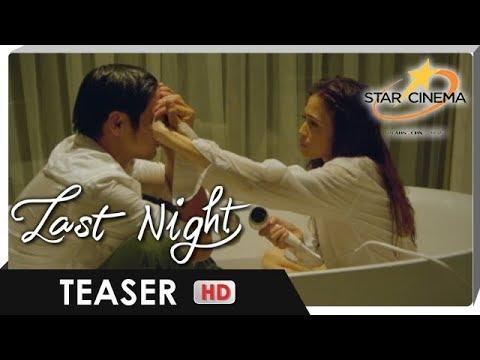 Teaser | Can love make our last night, last forever? (V2) | 'Last Night'