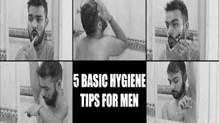 5 Basic Hygiene Tips for Men | How to Stay Clean and Well Groomed | Men N' More