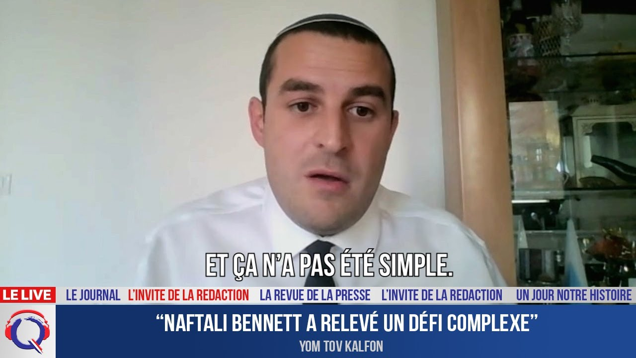 """Naftali Bennett a relevé un défi complexe""- L'invité du 5 octobre 2021"