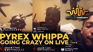 PYREX WHIPPA GOING CRAZY ON LIVE 🤯🔥