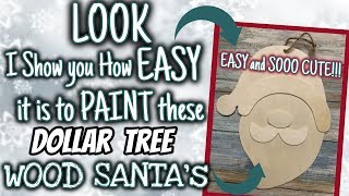 LOOK how EASY it is to PAINT these DOLLAR TREE WOOD SANTA'S | EASY DIY