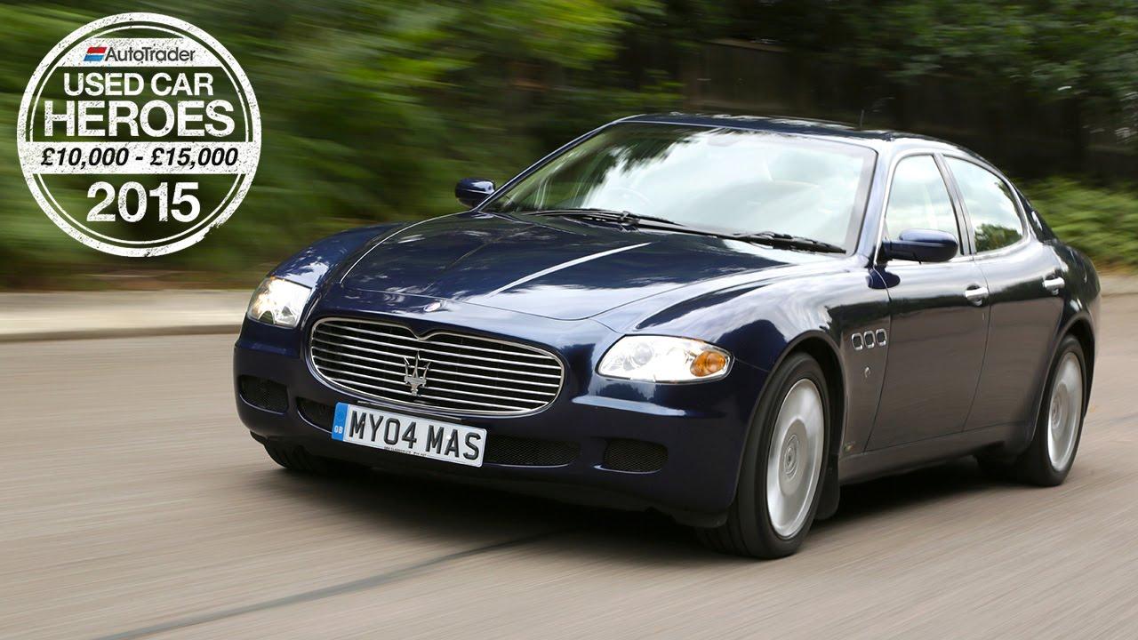 Used Car Heroes: £10,000 - £15,000 - Maserati Quattroporte - YouTube