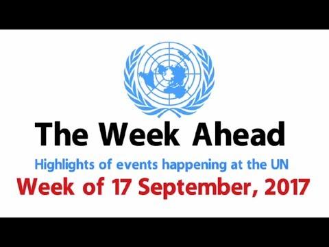 The Week Ahead - starting 17 September 2017