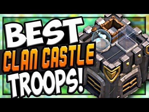 The BEST CLAN CASTLE TROOPS in Clash of Clans! CoC Strategy!