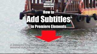 How to Add Subtitles | Adobe Premiere Elements Training #15 | VIDEOLANE.COM