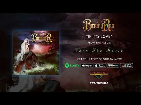 "Burning Rain - ""If It's Love"" (Official Audio) #RockAintDead Mp3"