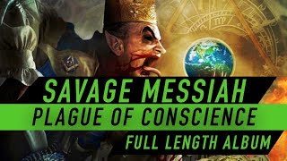 Watch Savage Messiah Plague Of Conscience video