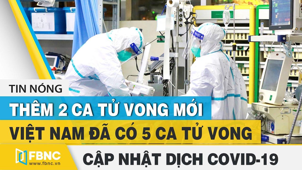 Covid-19 hôm nay | Việt Nam thêm 2 ca tử vong mới: bệnh nhân 524, 475 ở Quảng Nam và Đà Nẵng | FBNC