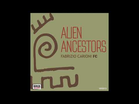 FC Fabrizio Carioni - Alien Ancestors
