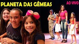 ESTREIA DA PEÇA PLANETA DAS GÊMEAS - AO VIVO!  Ft. Juliana Baltar e Diário da Carol