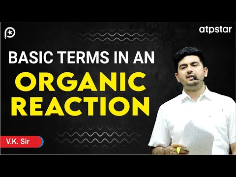 Substrate,Reagent and product - JEE||NEET||CBSE (IITian Faculty)(Hindi)