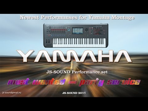 Yamaha Montage Performance Set  352 Presets Party Service & Most Wanted Demo JS-SOUND