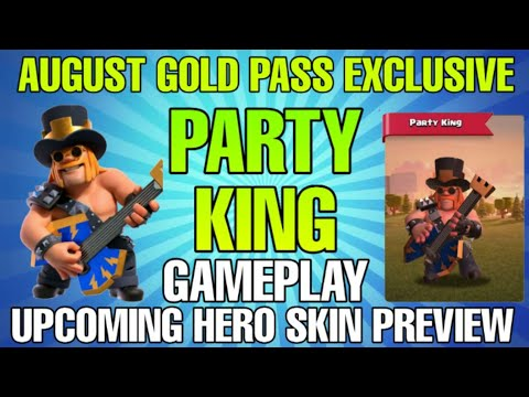 New Party King Skin | New Hero Skin August COC | AUGUST 2020 Upcoming Hero Skin | PARTY KING COC