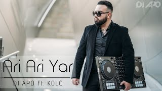 "DJ APO Feat. KOLO "" ARI ARI YAR "" (Official Audio 2019)"