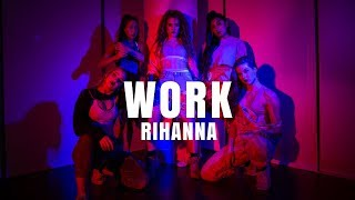 WORK - Rihanna I #FINDYOURFIERCE by MONICA GOLD