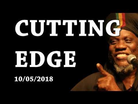 MUTABARUKA CUTTING EDGE 10/05/2018