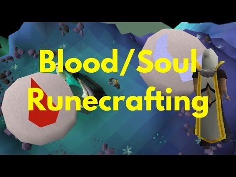 [OSRS 2017] Blood/Soul Runecrafting Guide