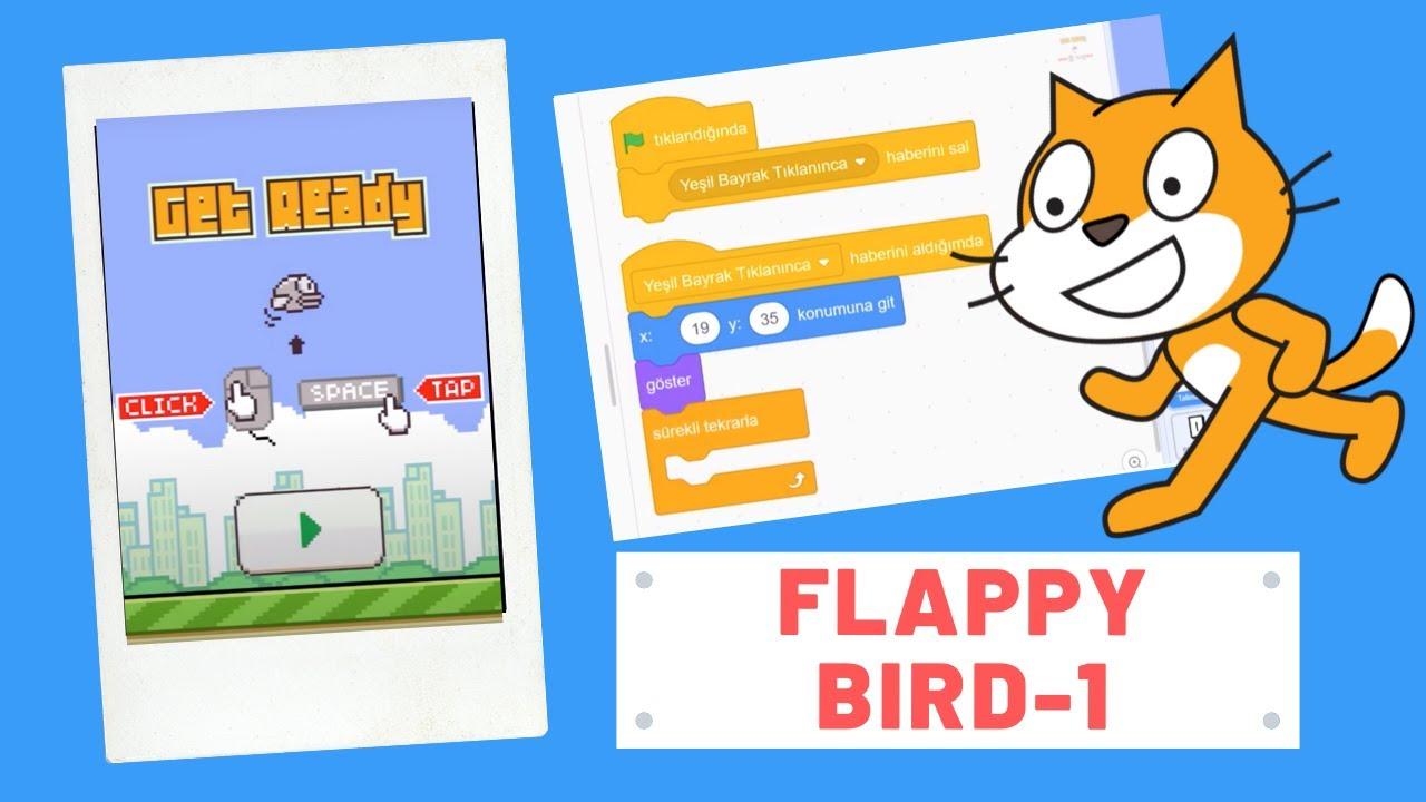 Hakan ATAŞ ile Scratch kullanarak Flappy Bird
