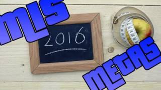 MIS METAS DEL 2016   JYS