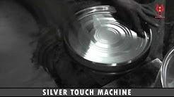 SILVER TOUCH MACHINE