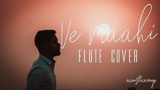 Ve Maahi, Akshay Kumar, Pareneeti Chopra, Kesari Flute Cover by Anoop
