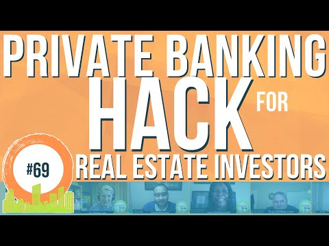 Private Banking Hack for Real Estate Investing