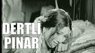 Dertli Pınar - Eski Türk Filmi Tek Parça (Restorasyonlu)