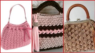 Beautiful and latest crochet bags designs