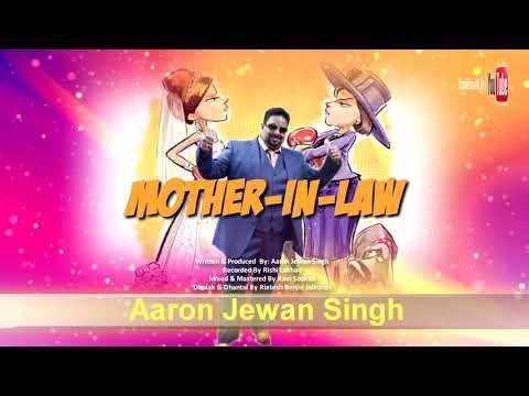 Aaron Jewan Singh - Mother-in-law [ 2k19 Chutney ]