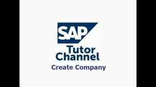 How to Create Company in SAP