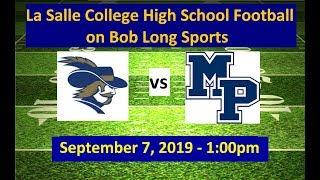 La Salle College High School vs. Malvern Prep Football: September 7, 2019 - 1:00pm