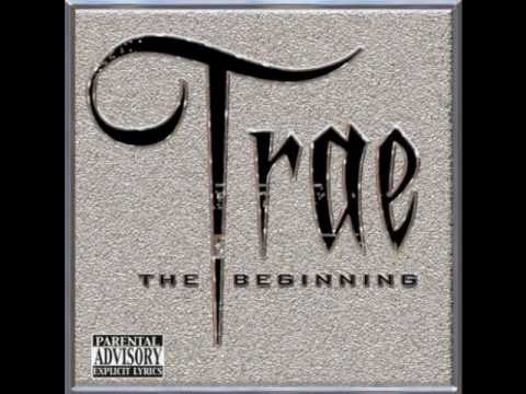 Trae - The Beginning - I'd Rather Be
