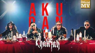 Khalifah - Aku Dan Duit (Official Music Video)