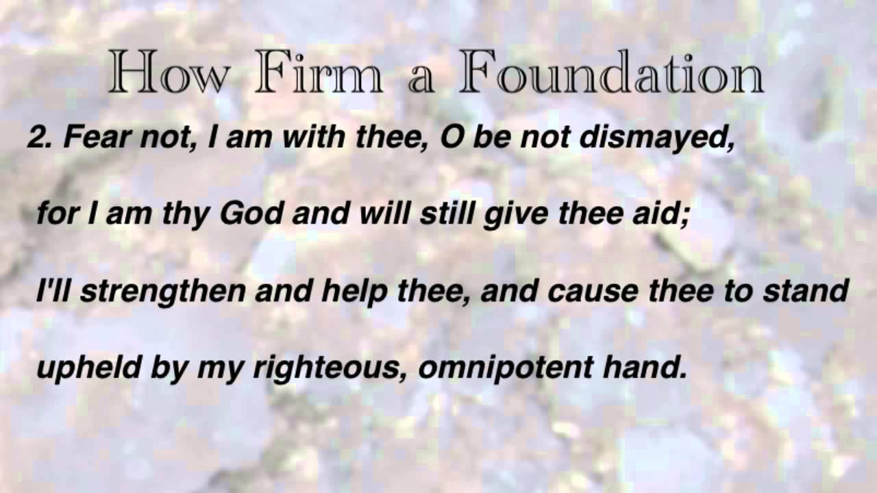 How Firm a Foundation (United Methodist Hymnal #529)