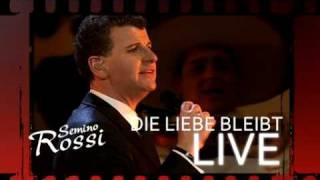 Semino Rossi -  Die Liebe bleibt LIVE (TV SPOT 2010)