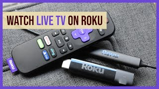 How to Watch Live TV and Local Channels on Roku & Roku TV