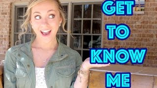 Get to Know Me! || Allie Merwin